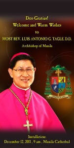 "A prayer card featuring Cardinal Tagle on the occasion of his elevation to his position as archbishop of Manila. He wears fuchsia robes. The card depicts his coat of arms and reads ""Deo Gratias! Welcome and warm wishes to Most Reverend Luis Antonio Tagle, Archbishop of Manila - Installation December 12, 2011, Manila Cathedral"""